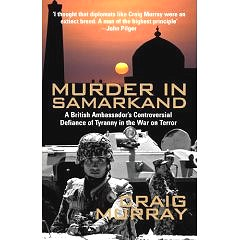 'Murder in Samarkand' by Craig Murray