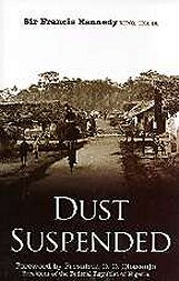 Dust Suspended, by Sir Francis Kennedy